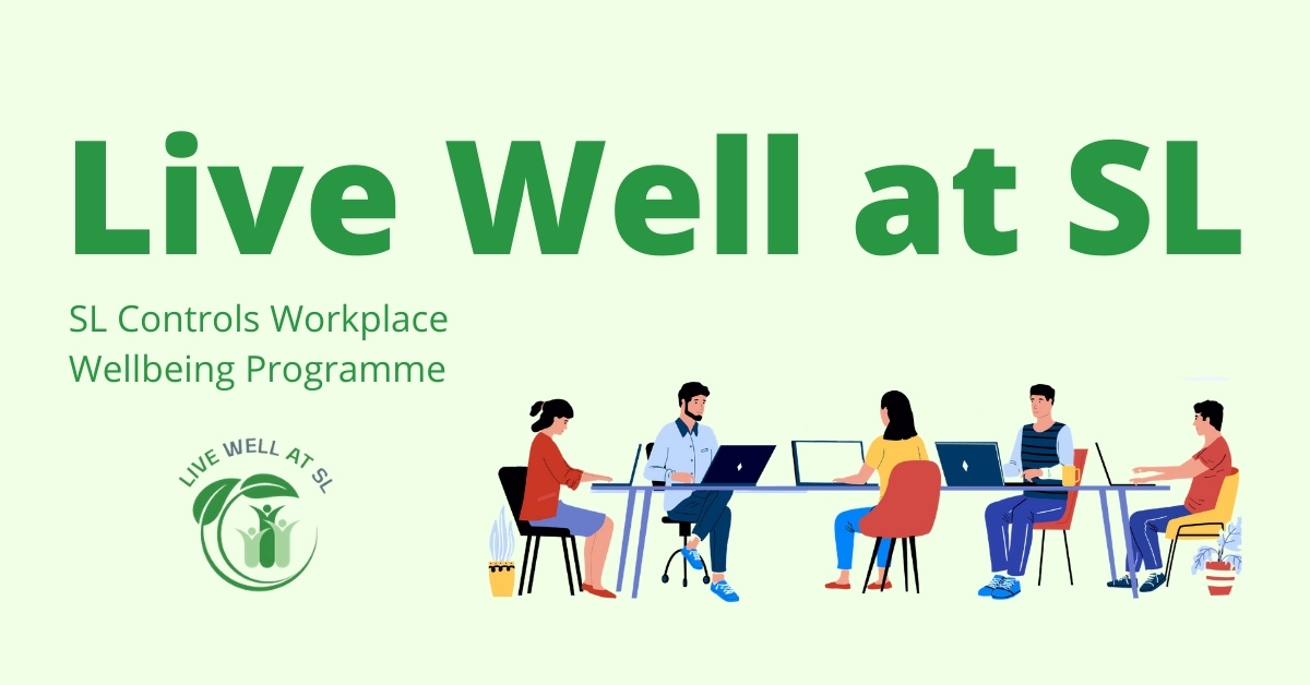What Is Live Well at SL – SL Controls' Workplace Wellbeing Programme