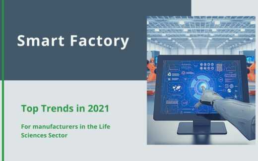 Top Smart Factory Trends in 2021 for Life Sciences Sector