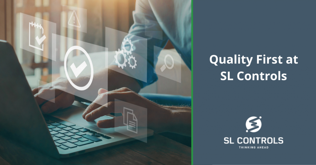 Quality First at SL Controls